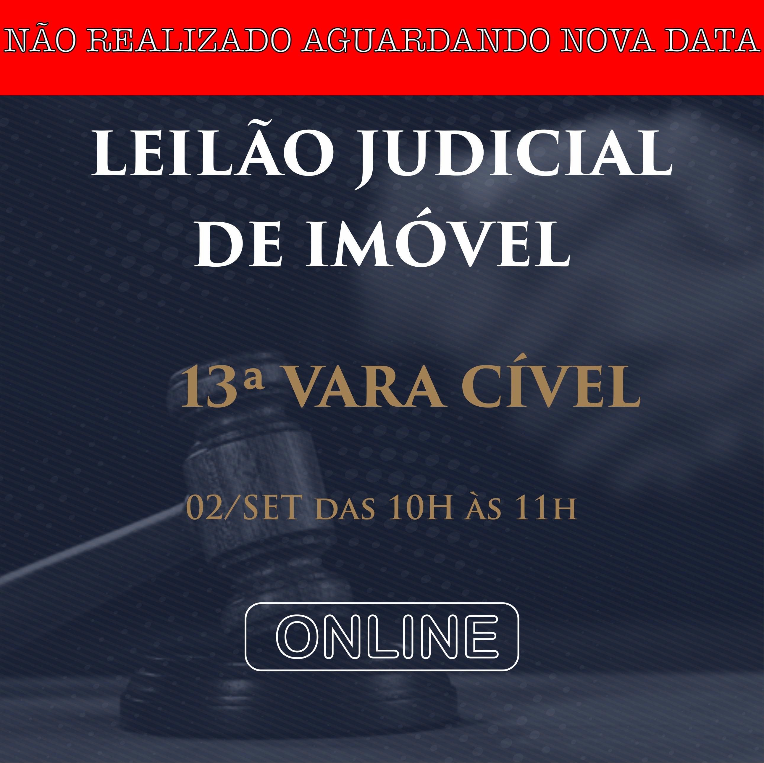 Leilão Judicial de Imóvel - 13º...